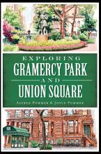 Exploring Gramercy Park and Union Square PDF