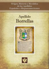 Apellido Borrellas: Origen, Historia y heráldica de los Apellidos Españoles e Hispanoamericanos