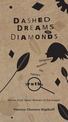 Dashed Dreams and Diamonds