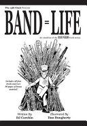 Band = Life
