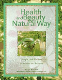 Health and Beauty the Natural Way