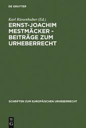 Ernst-Joachim Mestmäcker - Beiträge zum Urheberrecht