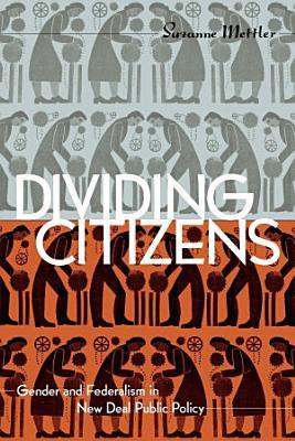 Dividing Citizens