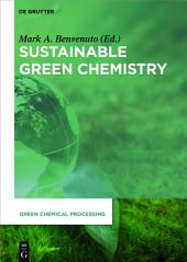 Sustainable Green Chemistry