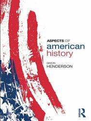 Aspects of American History PDF