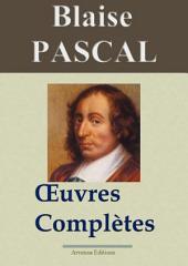 Blaise Pascal : Oeuvres complètes: Annotées et en français moderne
