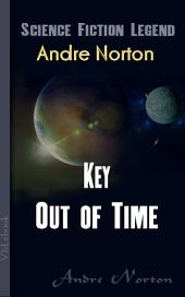 Key Out of Time: Science Fiction Legend