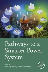 Pathways to a Smarter Power System