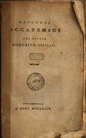 Discorsi accademici del dottor Domenico Cirillo