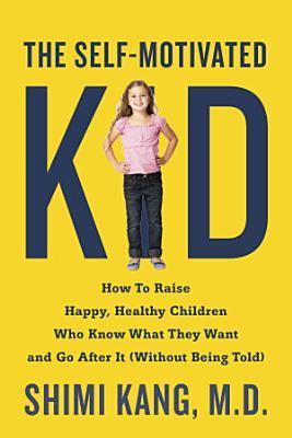 The Self Motivated Kid PDF