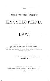 The American and English Encyclopedia of Law: Volume 2