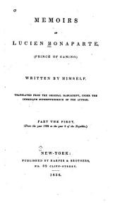 Memoirs of Lucien Bonaparte (Prince of Canino) Written by Himself
