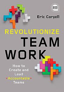 Revolutionize Teamwork Book
