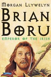 Brian Boru: Emperor of the Irish