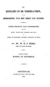 De réfugiés in de Nederlanden, na de herroeping van het Edict Nantes: Handel en nijverheid, Volume 1