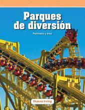 Parques de diversión (Amusement Parks): Perímetro y área (Perimeter and Area)