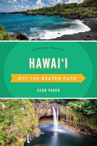 Hawai i Off the Beaten Path   Book