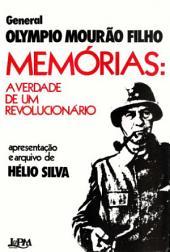 Memórias: A verdade de um revolucionário