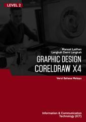 Reka Bentuk Grafik dengan CorelDraw X4 Level 2 (Malay)