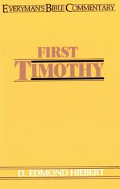 First Timothy  Everyman S Bible Commentary