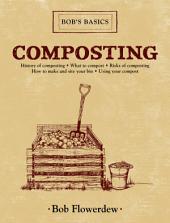Composting: Bob's Basics