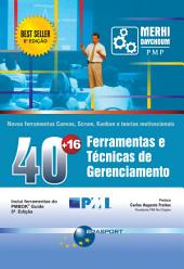 40+16 Ferramentas e Técnicas de Gerenciamento (6ª Edição)