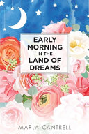 Early Morning in the Land of Dreams PDF