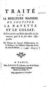 Traité sur la meilleure manière de cultiver la navette et le colsat ... par l'abbé Rozier
