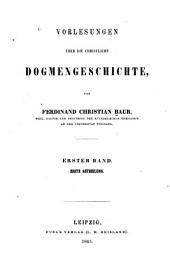Vorlesungen über die christliche dogmengeschichte: Band 1,Ausgabe 1