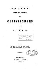 Proeve over den invloed des Christendoms op de poëzij: Volume 1