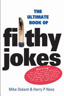 The Ultimate Book of Filthy Jokes