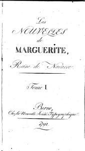 Les nouvelles de Marguerite, reine de Navarre: Volume1