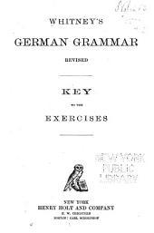 Whitney's German grammar: key to the exercises
