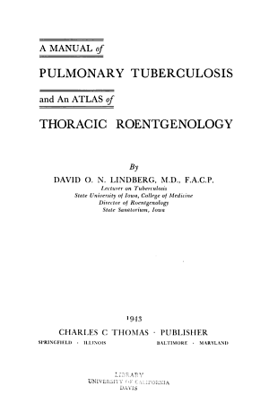 A Manual of Pulmonary Tuberculosis and an Atlas of Thoracic Roentgenology PDF