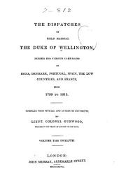 The Dispatches of Field Marshal the Duke of Wellington, K.G.: France and the Low Countries, 1814-1815