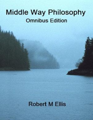 Middle Way Philosophy  Omnibus Edition PDF