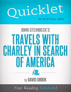 Quicklet on John Steinbeck's Travels with Charley in Search of America (CliffNotes-like Summary)