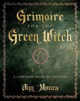 Grimoire for the Green Witch PDF