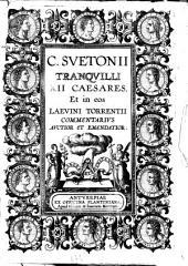 C. Suetoni Tranquilli XII Caesares