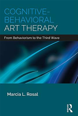 Cognitive Behavioral Art Therapy PDF