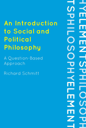 An Introduction to Social and Political Philosophy PDF