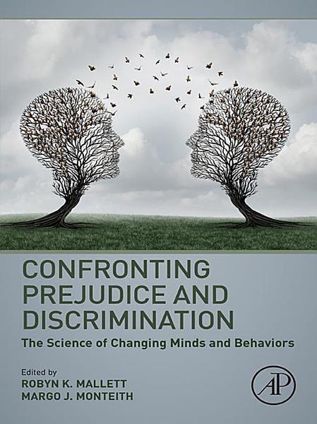 Download Confronting Prejudice and Discrimination Book