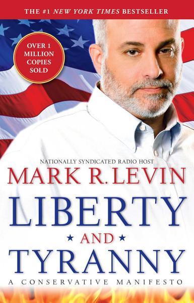 Download Liberty and Tyranny Book