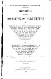"Hearings Before the Committee on Agriculture ... on the So-called ""Beveridge Amendment"" to the Agricultural Appropriation Bill (H.R. 18537) as Passed by the Senate, May 25, 1906: To which are Added Various Documents Bearing Upon the ""Beveridge Amendment."" 59th Congress, 1st Session"