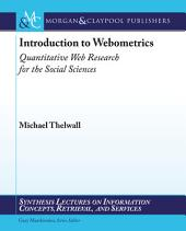 Introduction to Webometrics: Quantitative Web Research for the Social Sciences