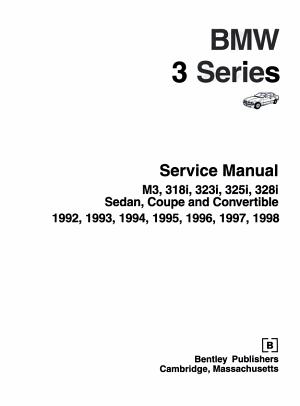 Bentley BMW 3 Series Service Manual 1992 1998