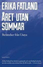 Året utan sommar: Berättelser från Utøya
