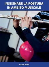 Insegnare la postura in ambito musicale