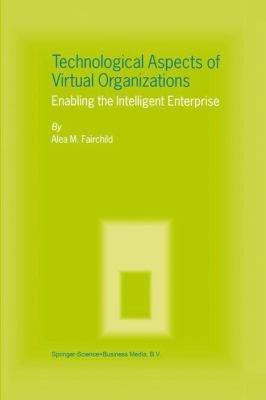Technological Aspects of Virtual Organizations