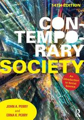 Contemporary Society: An Introduction to Social Science, Edition 14